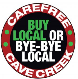 Buy Local in Cave Creek Carefree!